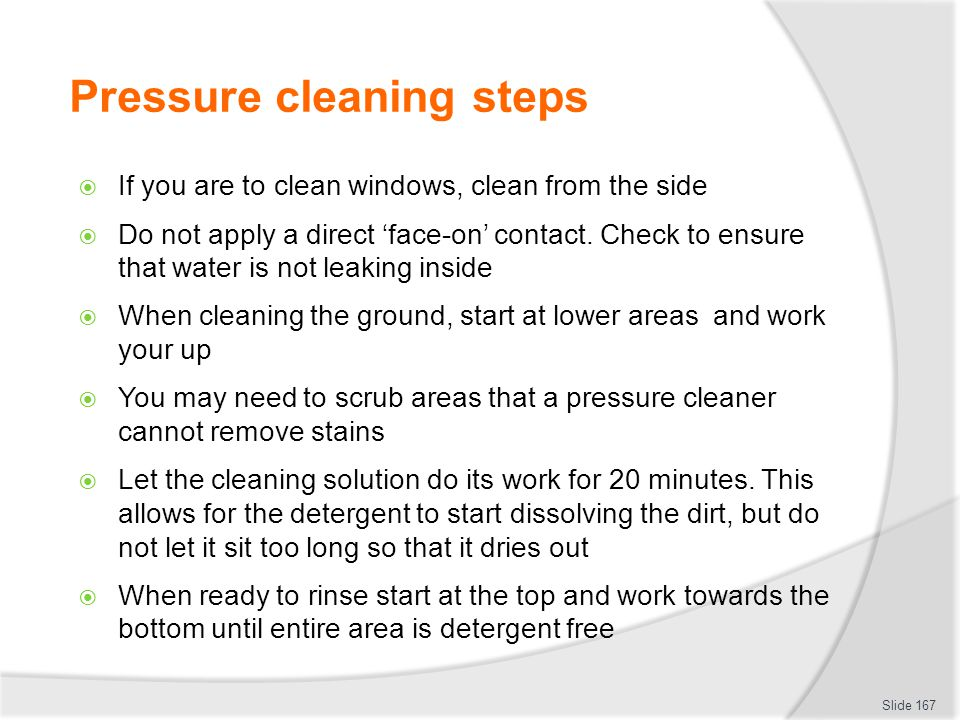 Pressure cleaning steps