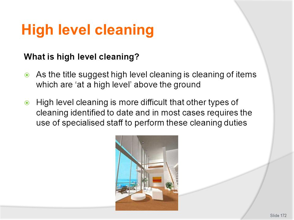 High level cleaning What is high level cleaning