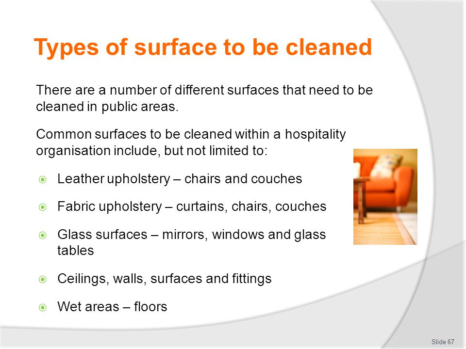 Types of surface to be cleaned