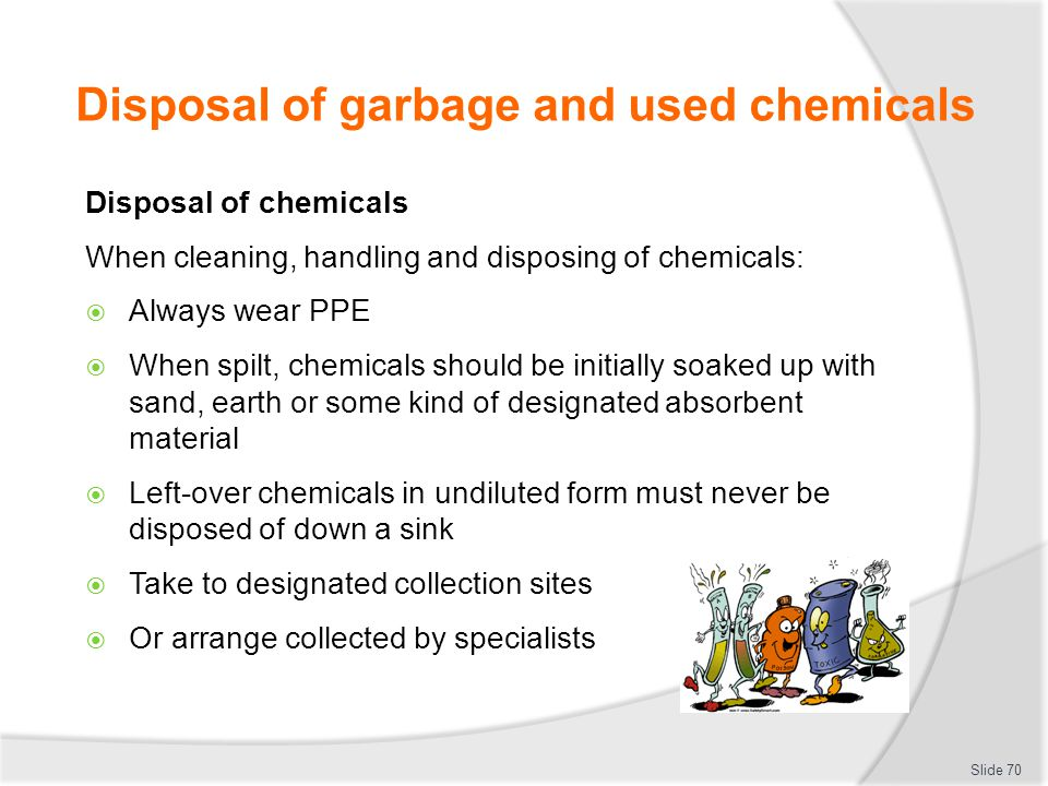 Disposal of garbage and used chemicals