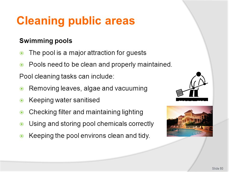 Cleaning public areas Swimming pools
