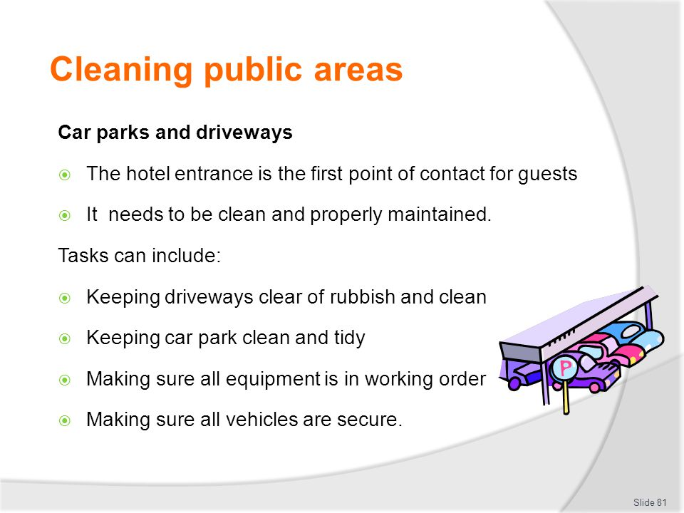 Cleaning public areas Car parks and driveways