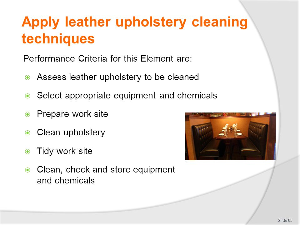 Apply leather upholstery cleaning techniques