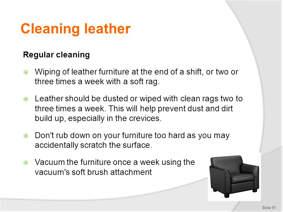 Cleaning leather Regular cleaning