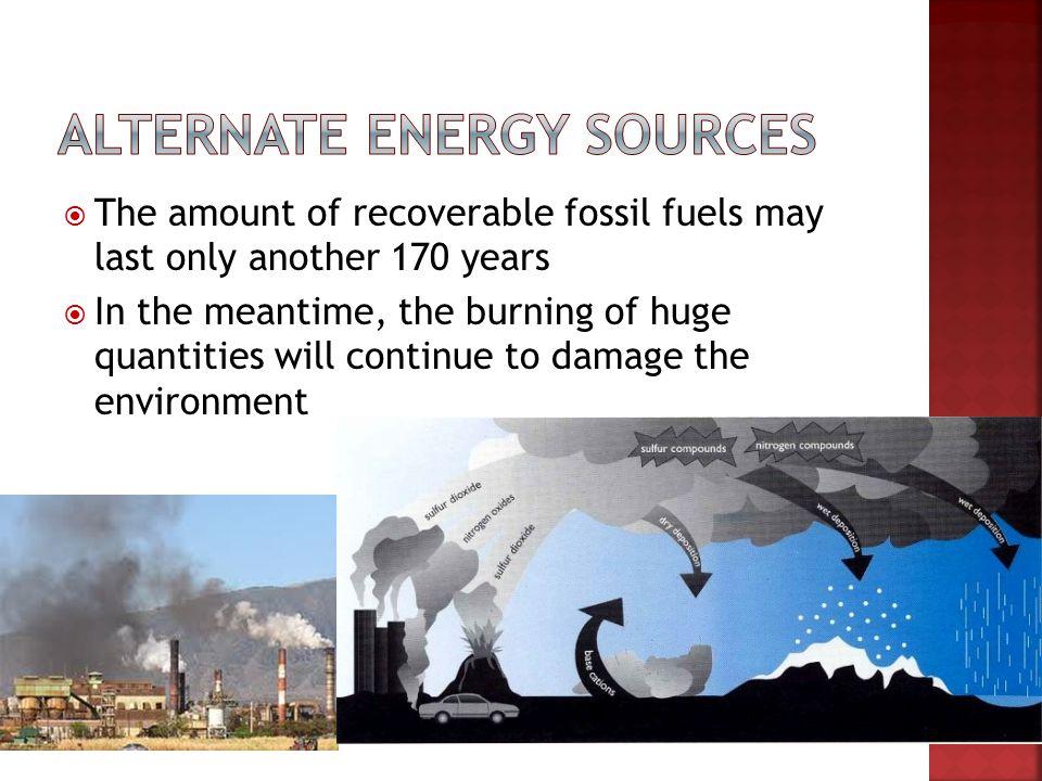 Alternate Energy Sources