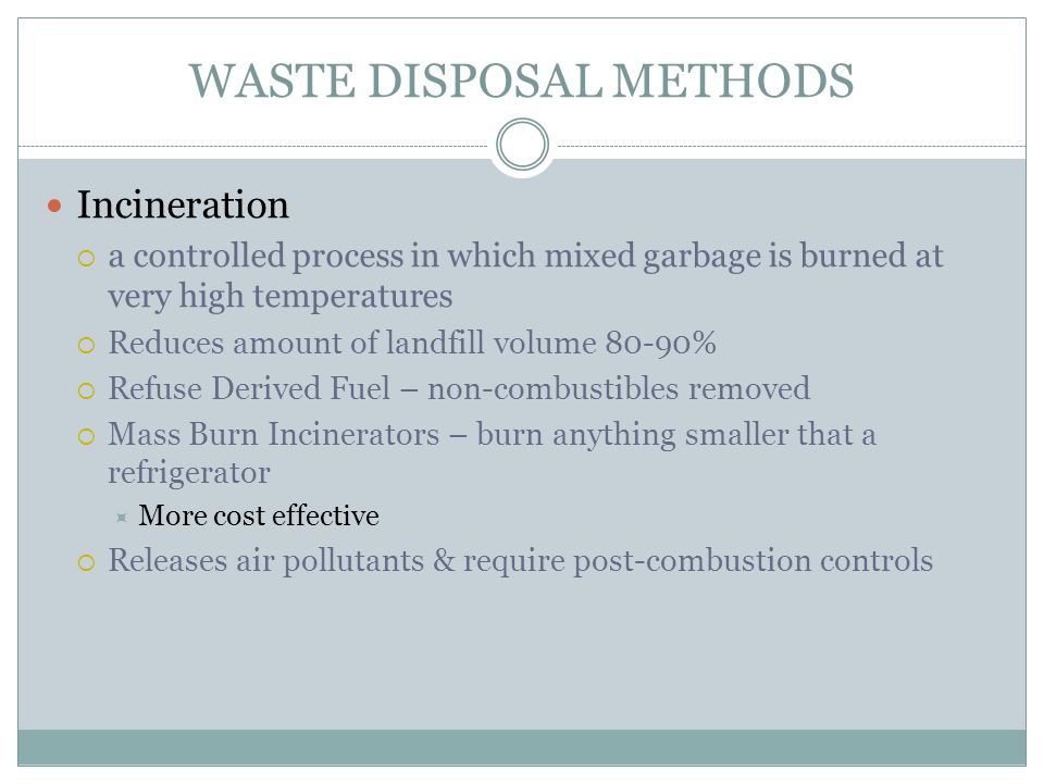 WASTE DISPOSAL METHODS
