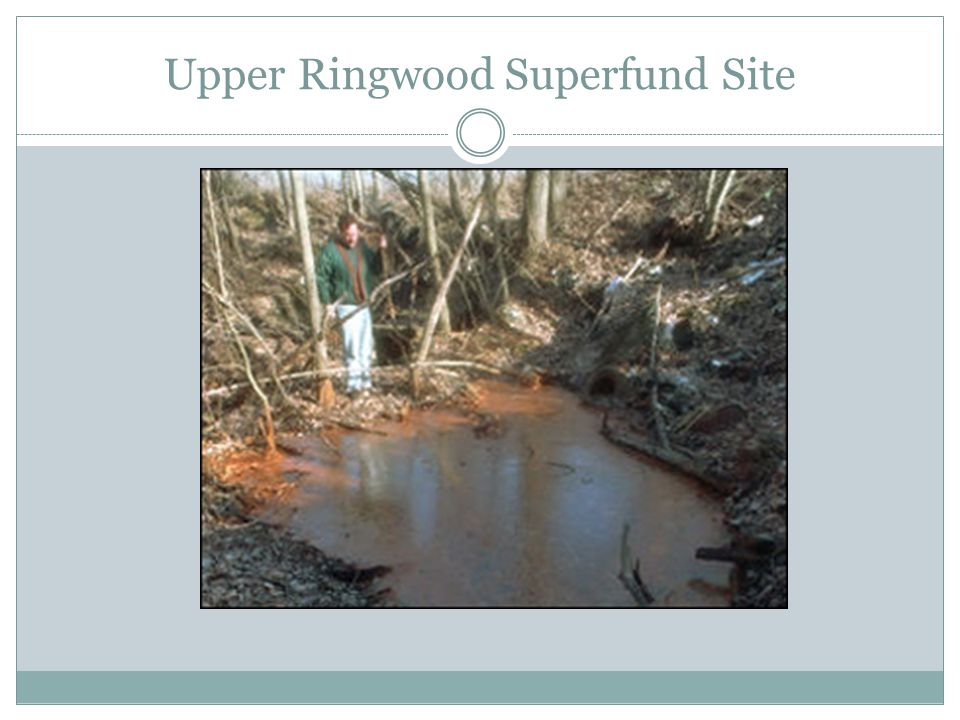 Upper Ringwood Superfund Site