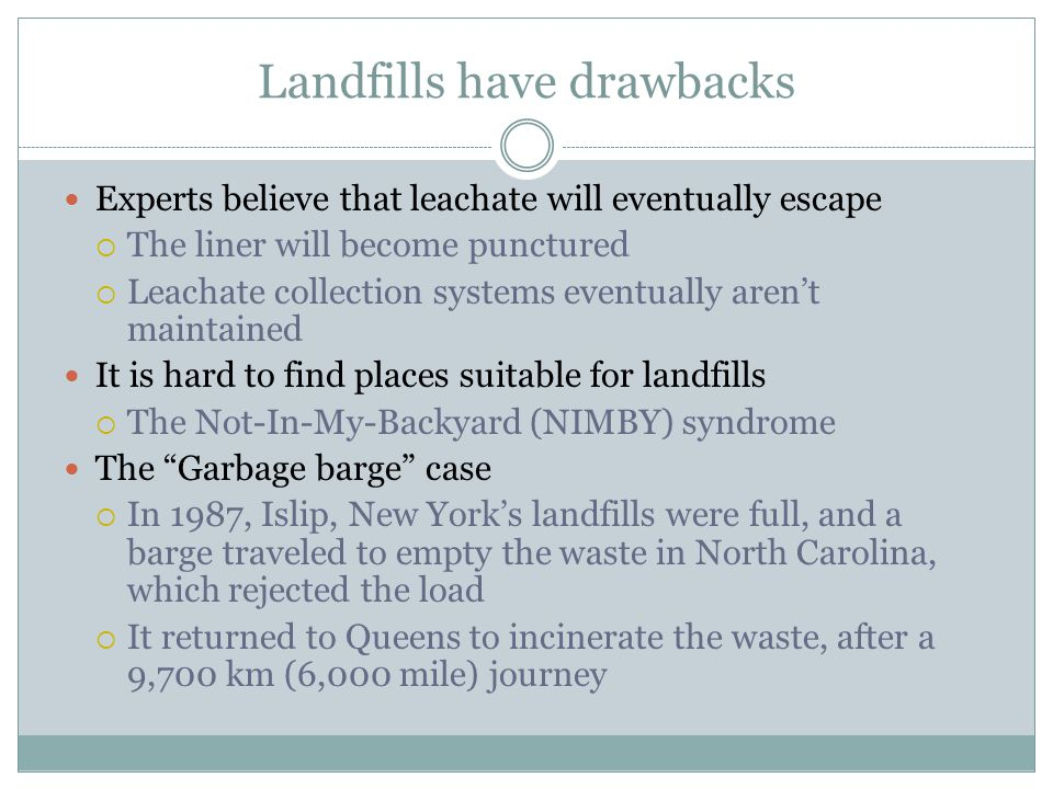 Landfills have drawbacks