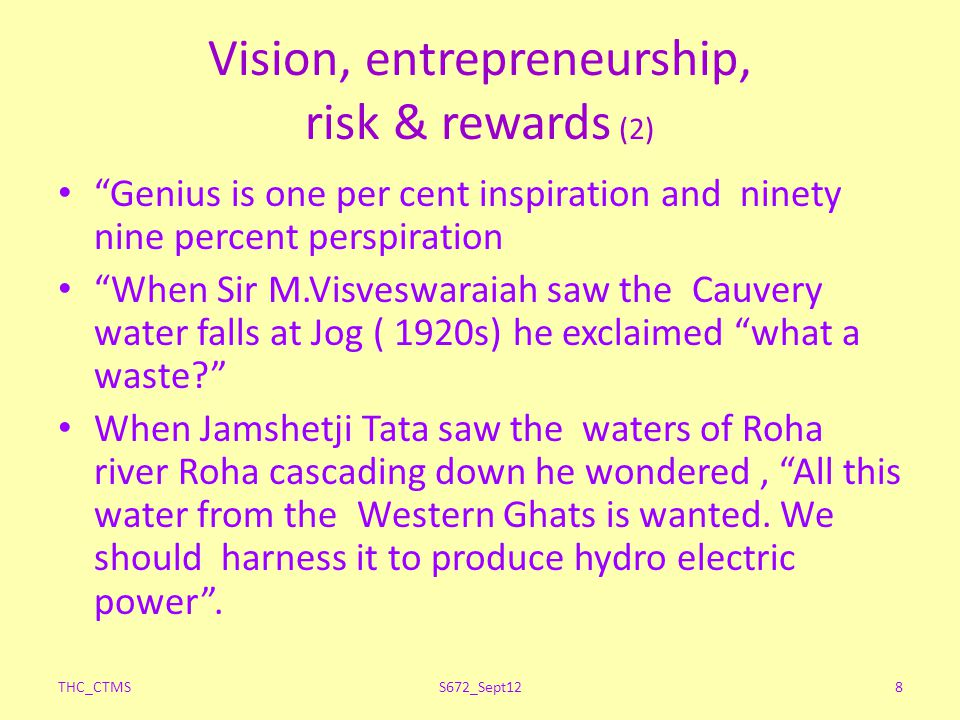 Vision, entrepreneurship, risk & rewards (2)