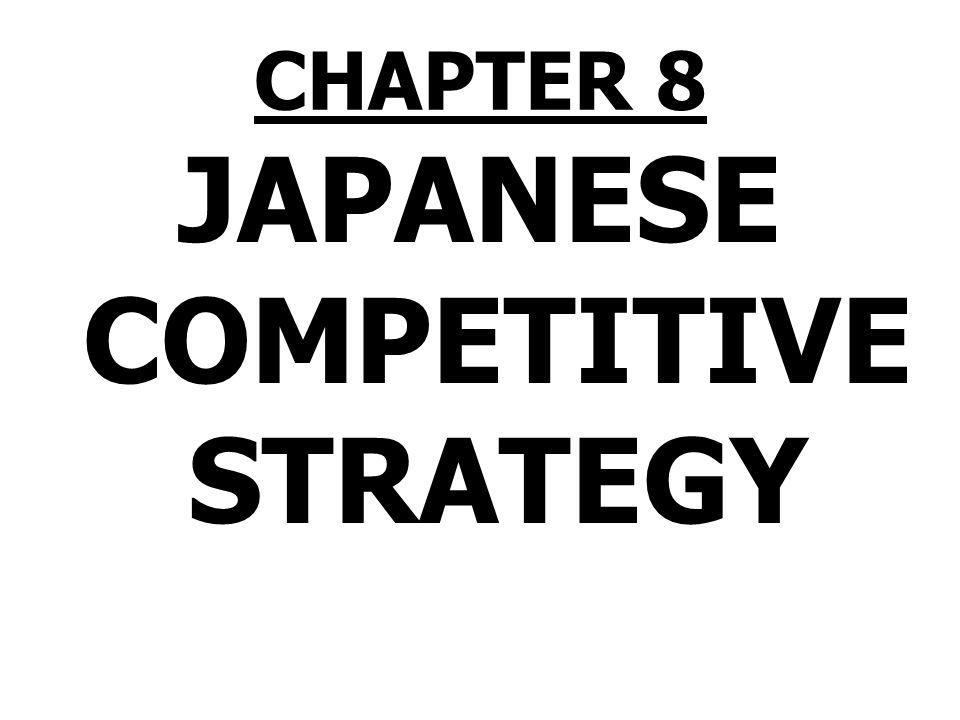 JAPANESE COMPETITIVE STRATEGY