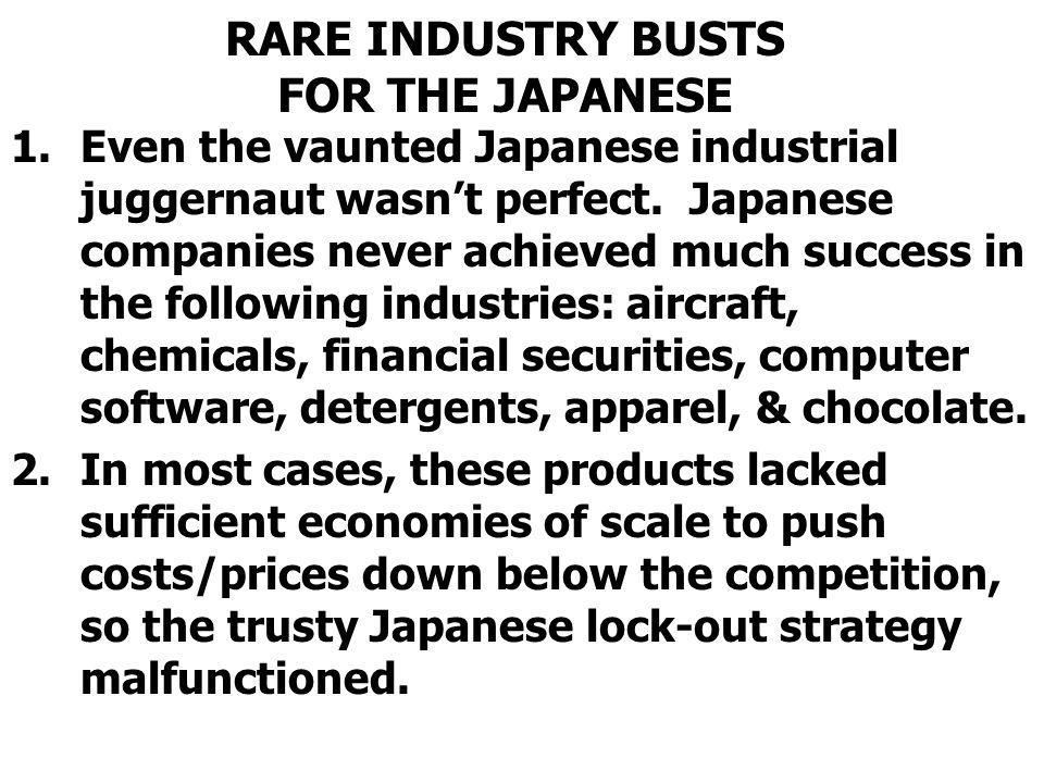 RARE INDUSTRY BUSTS FOR THE JAPANESE