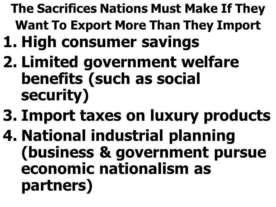 Limited government welfare benefits (such as social security)