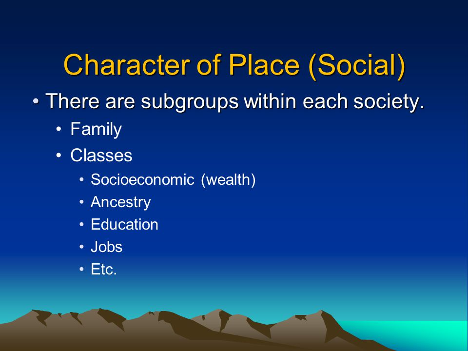 Character of Place (Social)