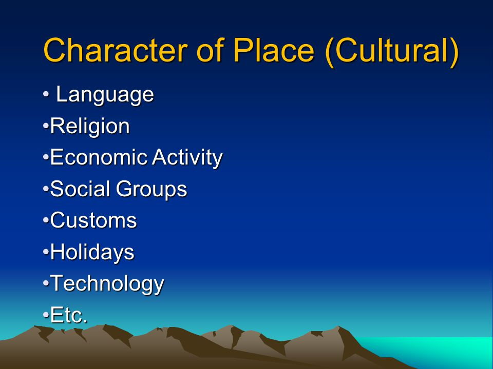 Character of Place (Cultural)