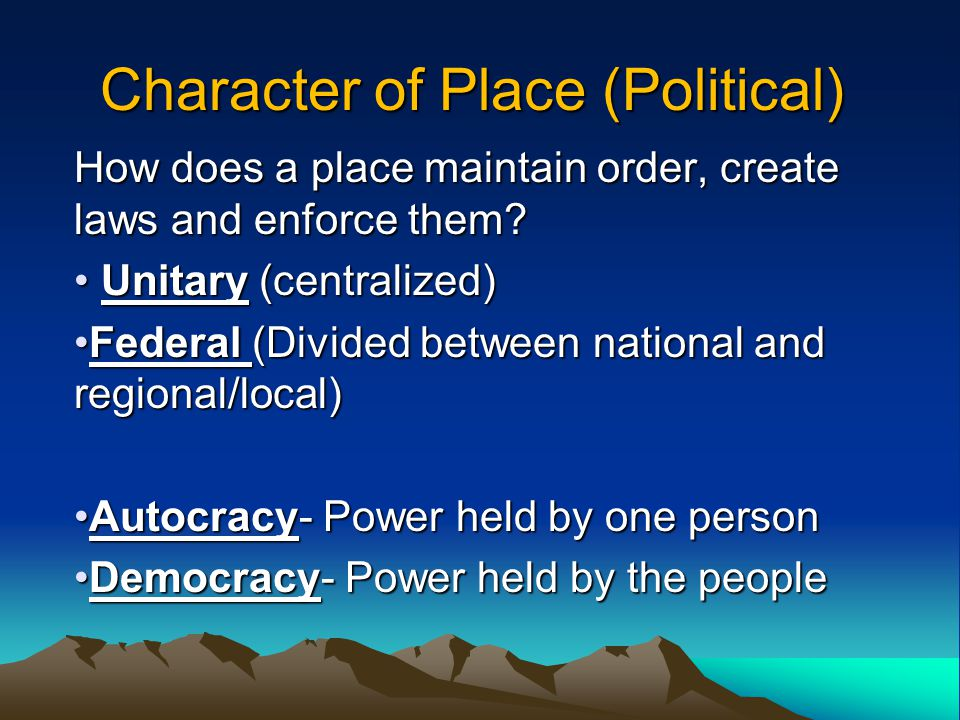 Character of Place (Political)