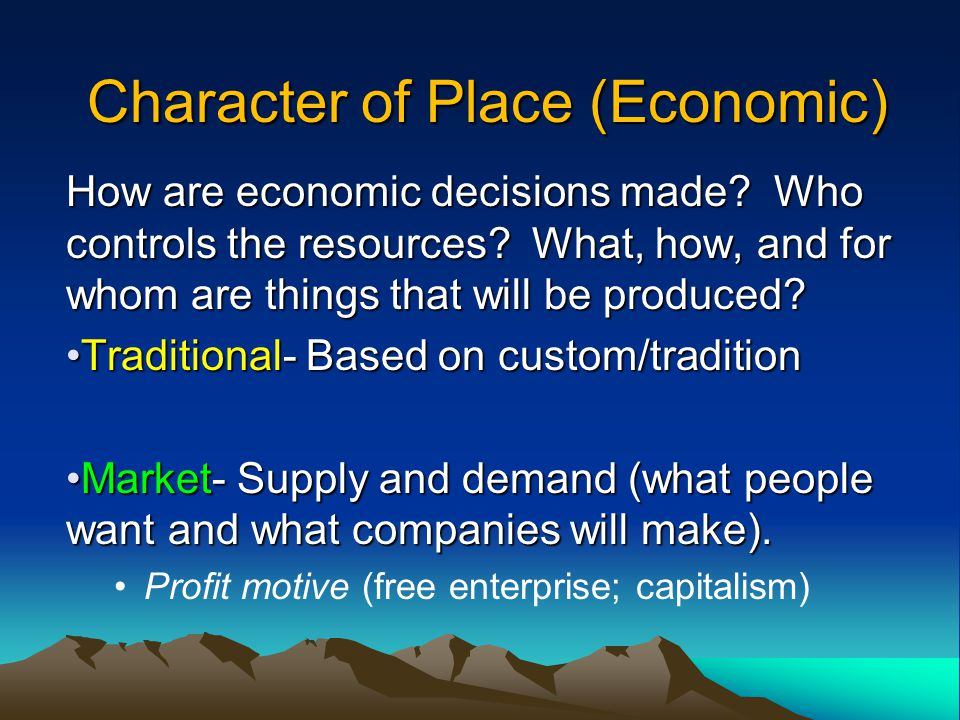 Character of Place (Economic)