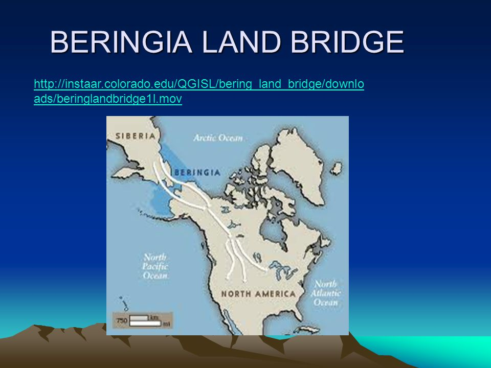 BERINGIA LAND BRIDGE http://instaar.colorado.edu/QGISL/bering_land_bridge/downloads/beringlandbridge1l.mov.