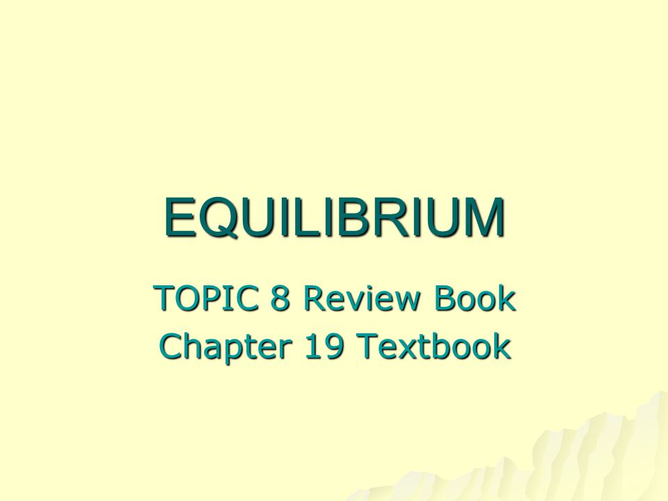 TOPIC 8 Review Book Chapter 19 Textbook