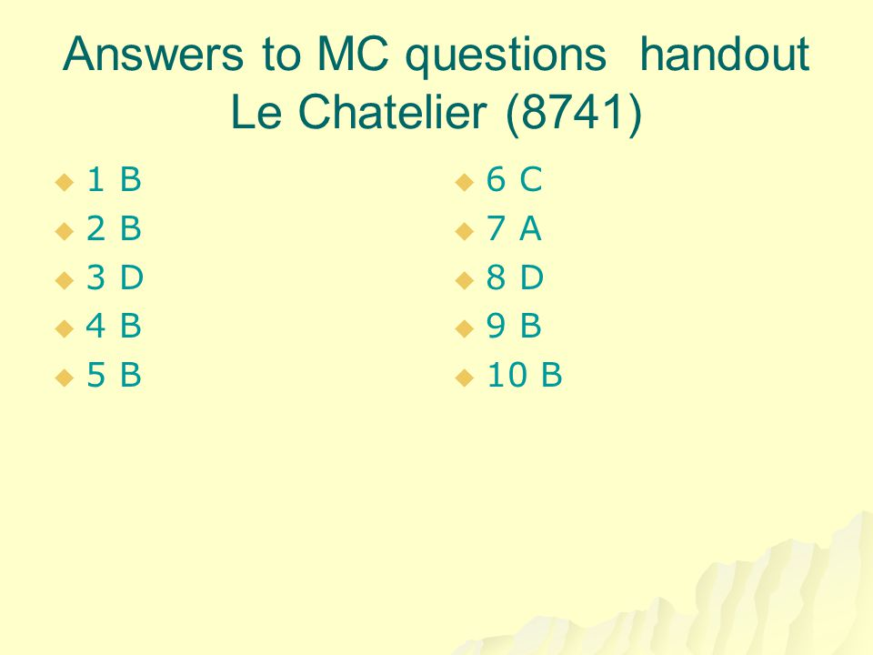 Answers to MC questions handout Le Chatelier (8741)