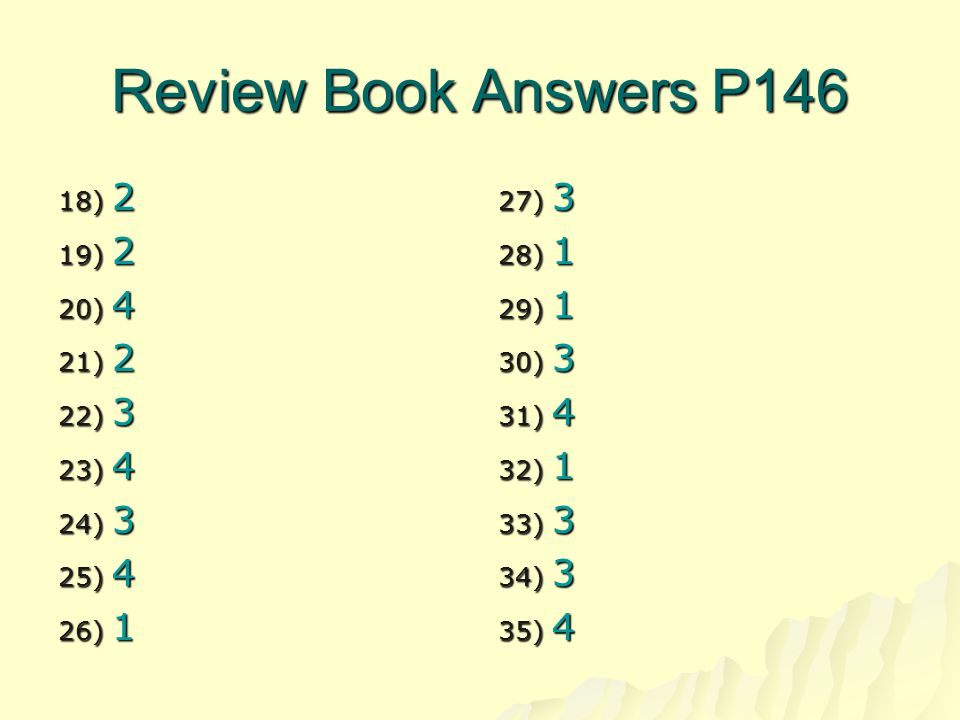 Review Book Answers P146 2 4 3 1 3 1 4