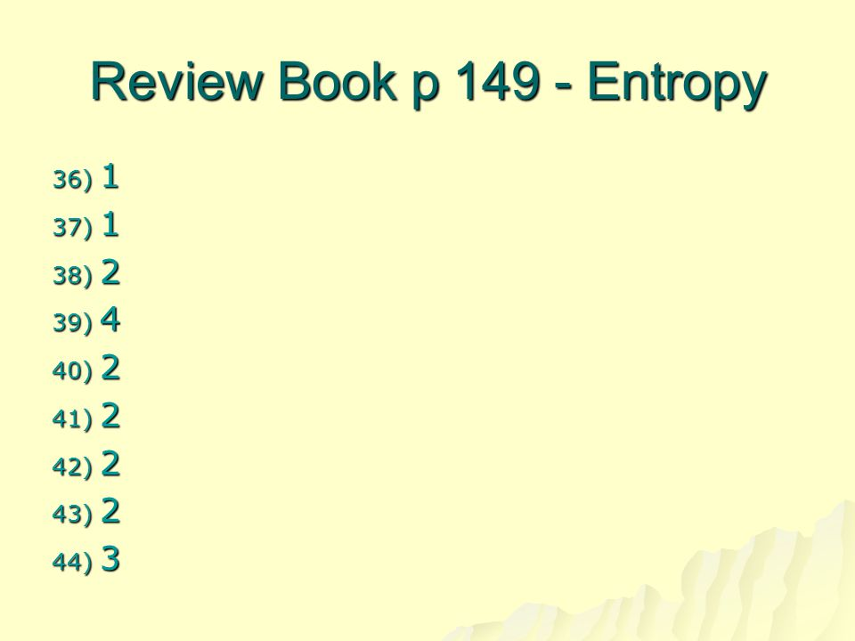 Review Book p 149 - Entropy 1 2 4 3