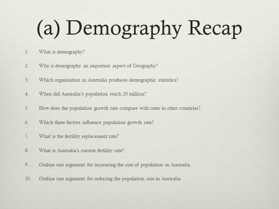 (a) Demography Recap What is demography