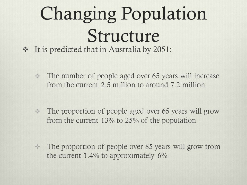 Changing Population Structure