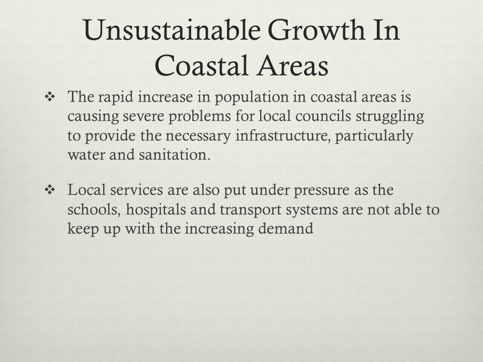 Unsustainable Growth In Coastal Areas
