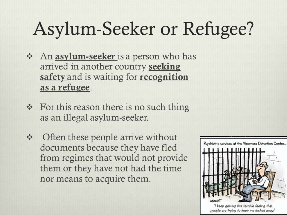 Asylum-Seeker or Refugee