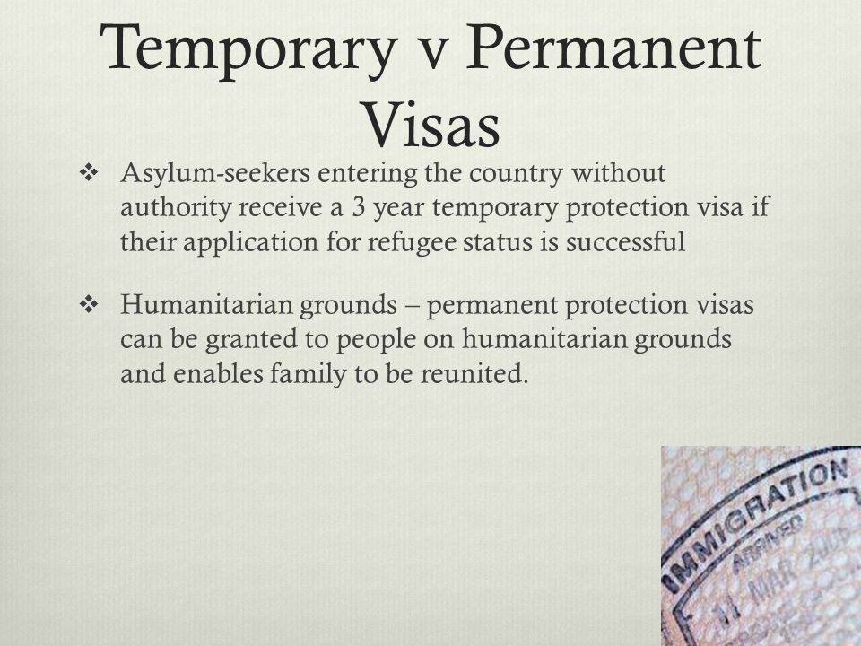 Temporary v Permanent Visas