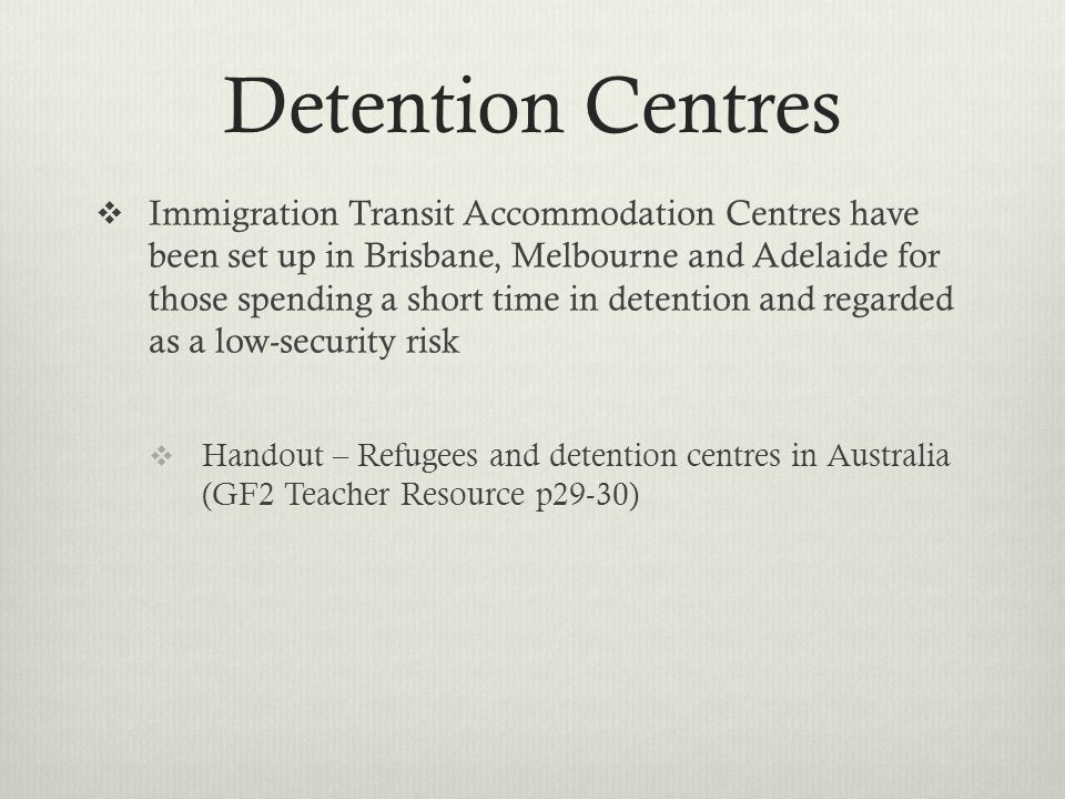 Detention Centres