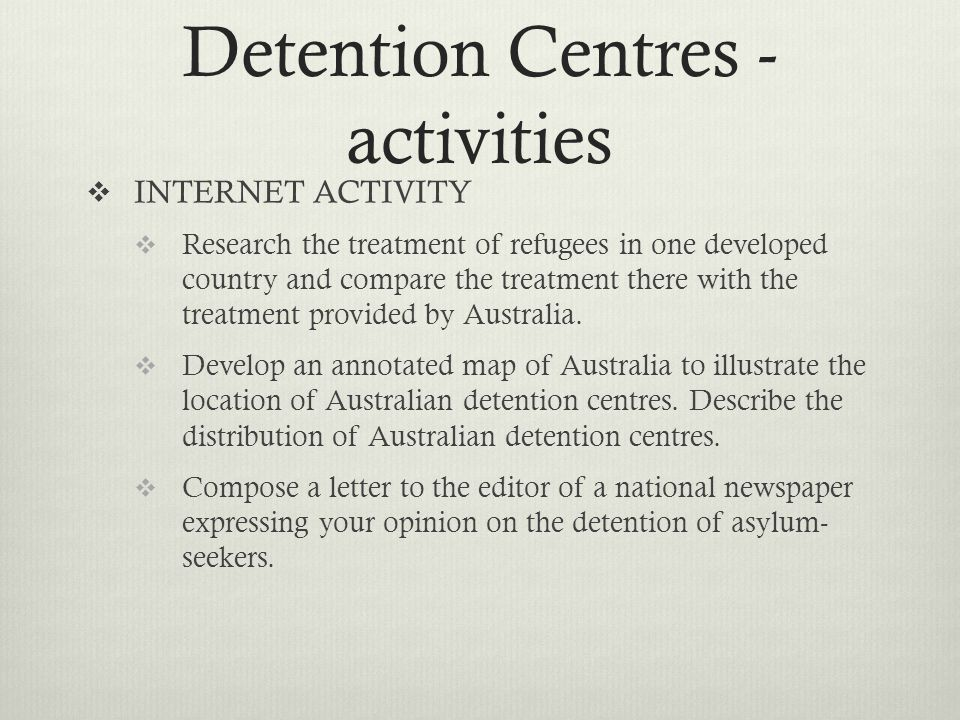 Detention Centres - activities