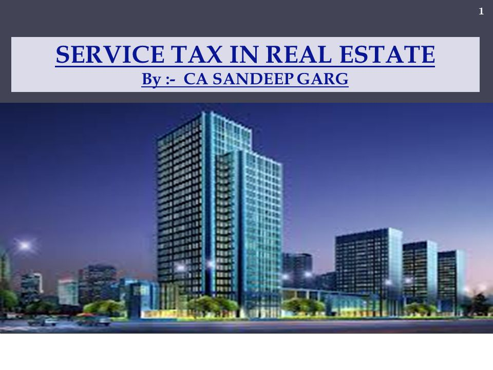 SERVICE TAX IN REAL ESTATE