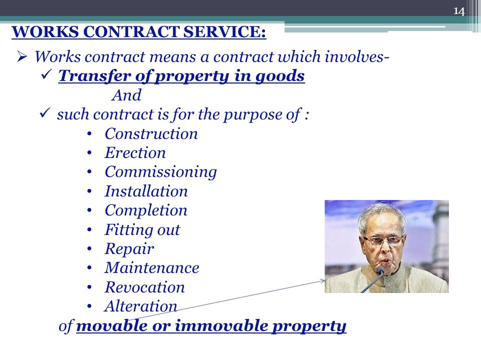 WORKS CONTRACT SERVICE: