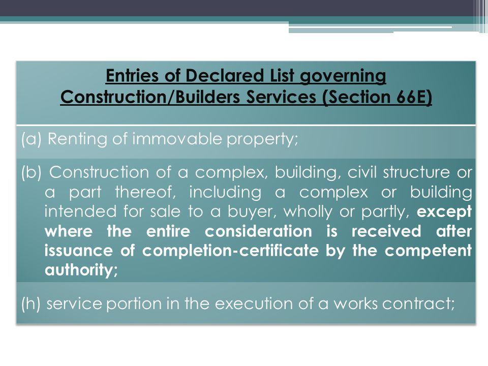 Entries of Declared List governing Construction/Builders Services (Section 66E)