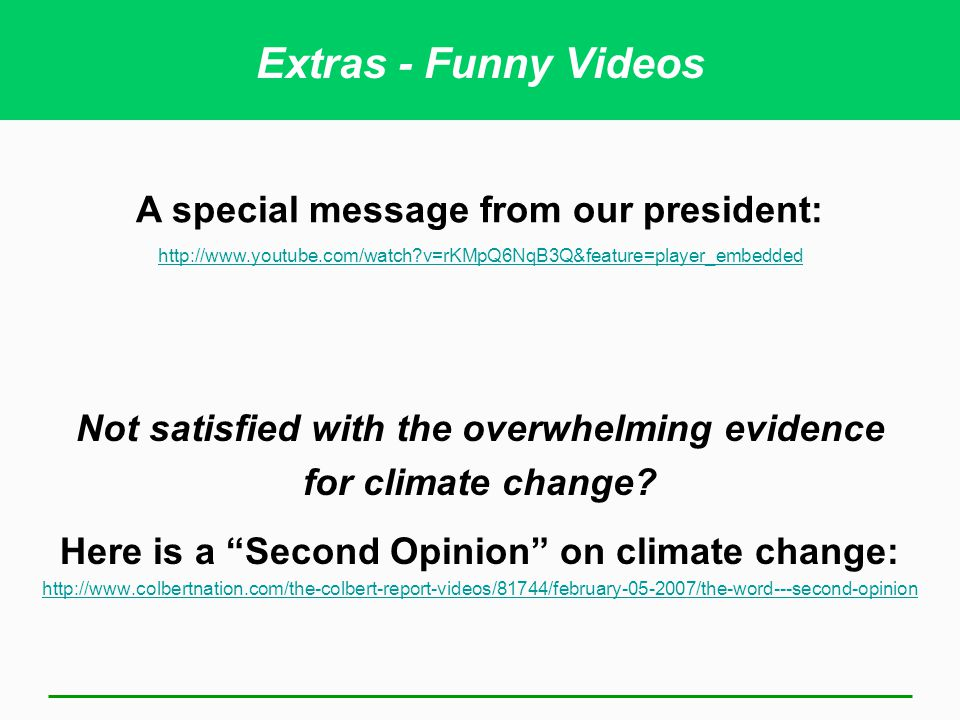Extras - Funny Videos A special message from our president: