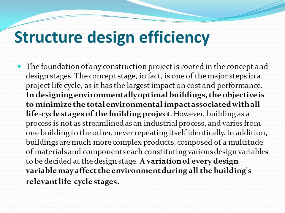 Structure design efficiency