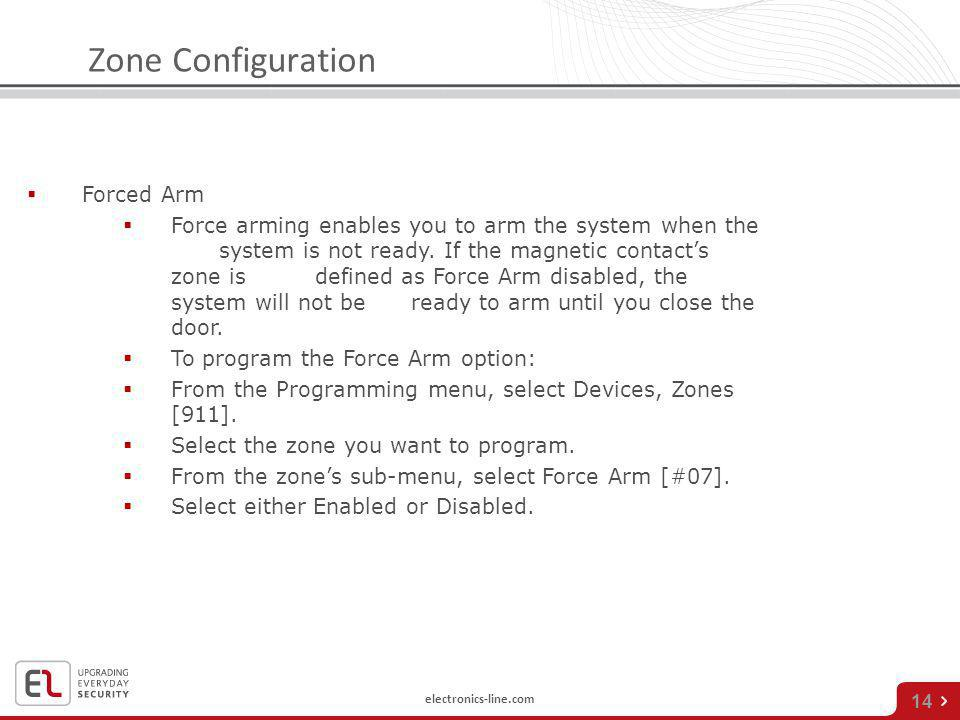 Zone Configuration Forced Arm
