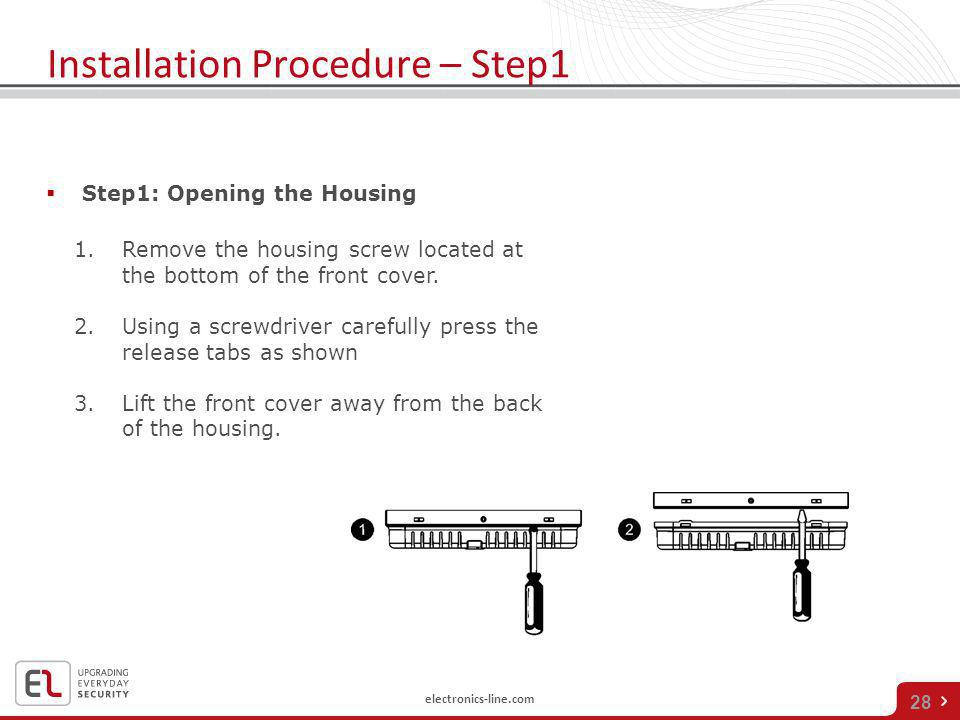 Installation Procedure – Step1