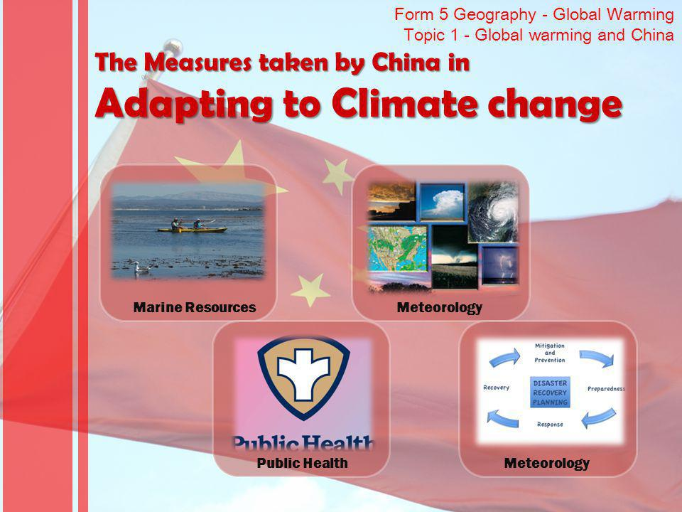 The Measures taken by China in Adapting to Climate change