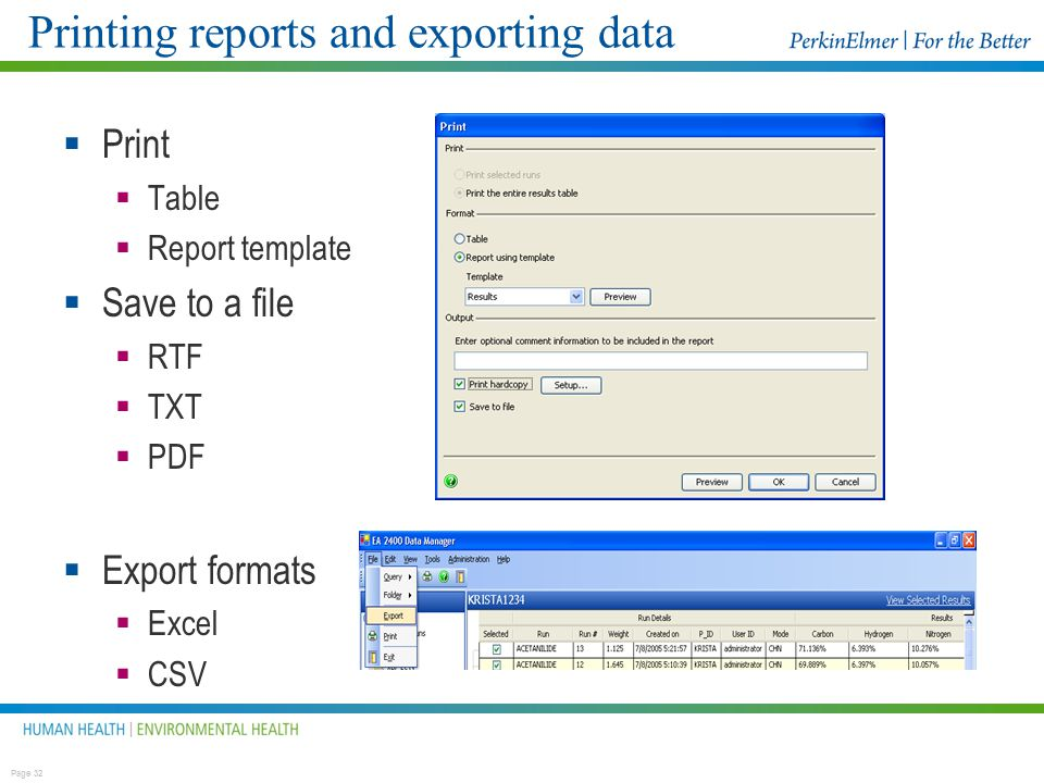 Printing reports and exporting data