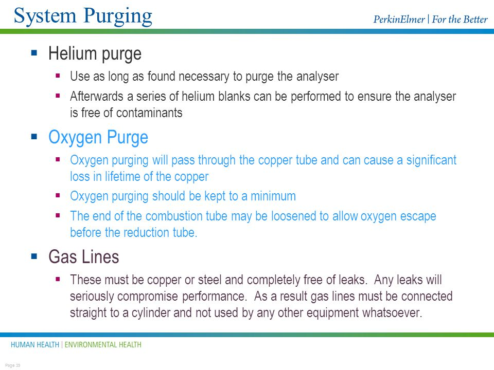 System Purging Helium purge Oxygen Purge Gas Lines