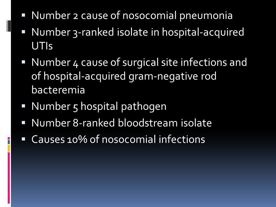Number 2 cause of nosocomial pneumonia