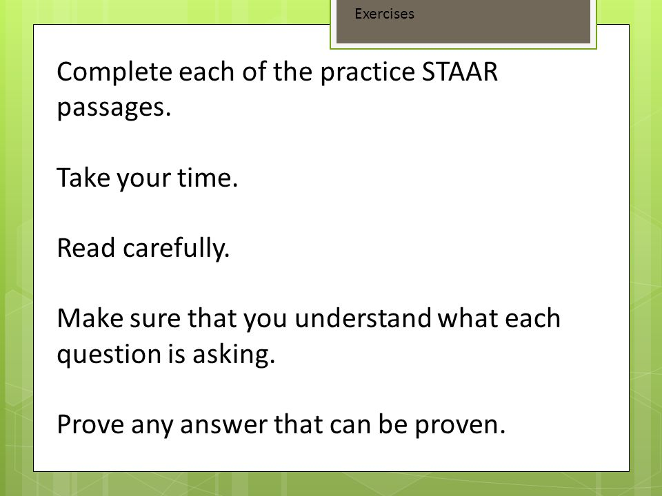Complete each of the practice STAAR passages.