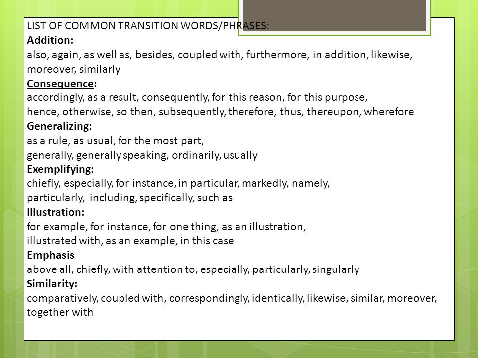 LIST OF COMMON TRANSITION WORDS/PHRASES: