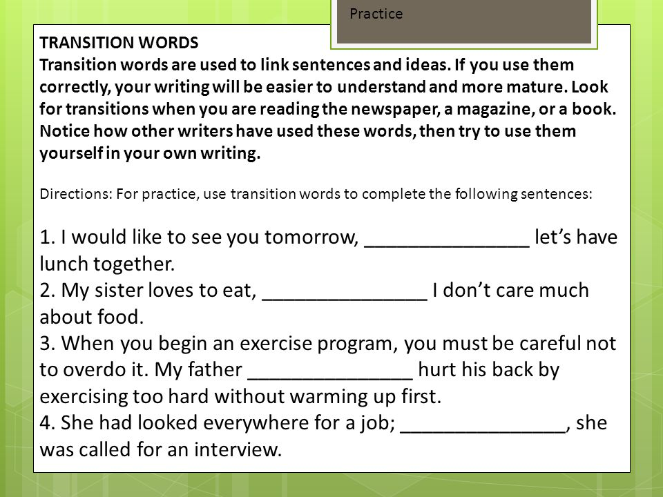 Practice TRANSITION WORDS.