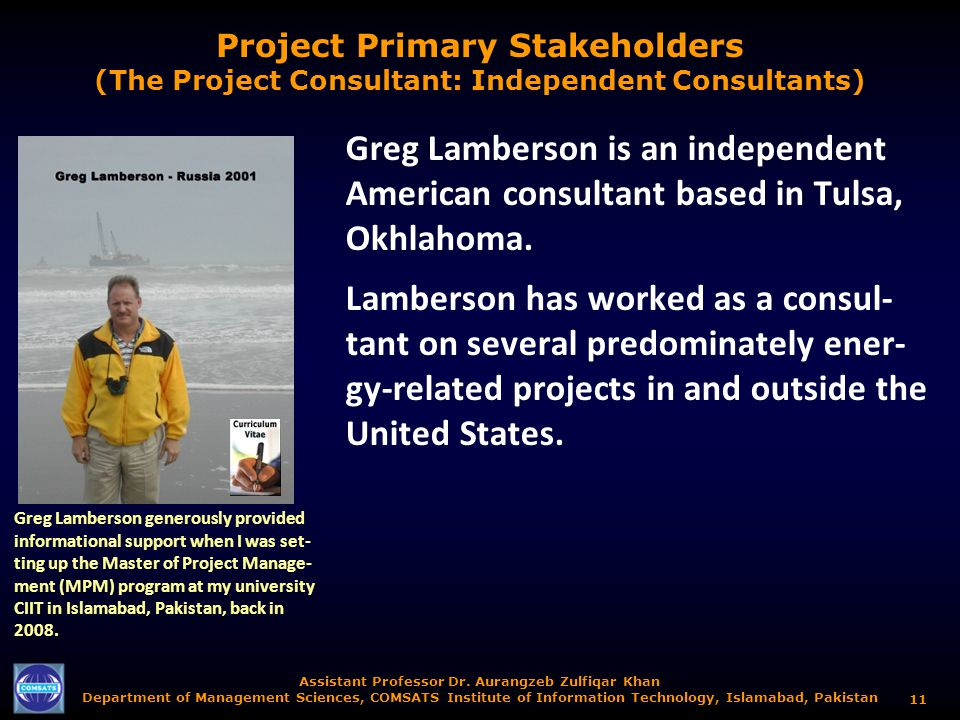 Project Primary Stakeholders (The Project Consultant: Independent Consultants)