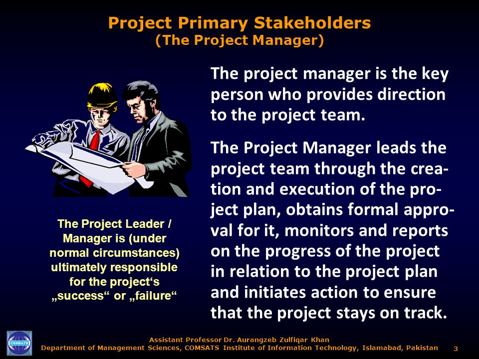 Project Primary Stakeholders (The Project Manager)