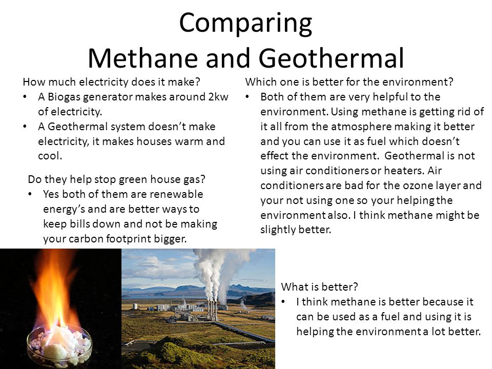 Comparing Methane and Geothermal