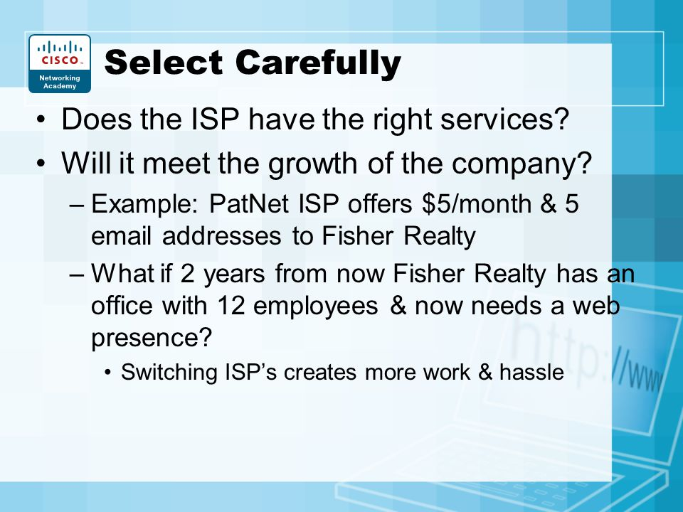 Select Carefully Does the ISP have the right services